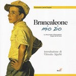 """Brancaleone my uncle"" by Francesco Leone Cugusi"