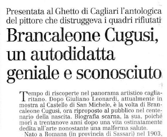 Brancaleone Cugusi, an unknown autodidact genius