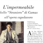 "The waterproof, from ""Stranger"" of Camus to the opera masterpiece. By Francesco Leone Cugusi, in ""Le Storie"", extract from the opera ""Brancaleone mio zio"" (Brancaleone my uncle)."